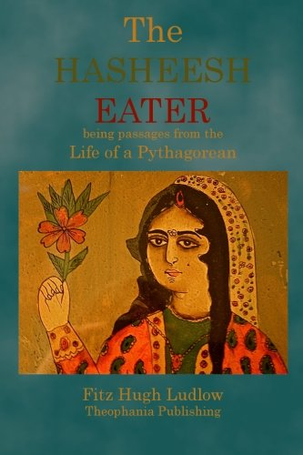 9781770831438: The Hasheesh Eater: being passages from the Life of a Pythagorean