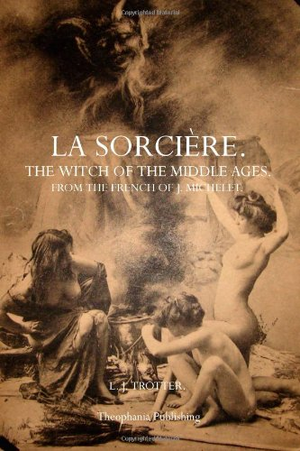 9781770831636: La Sorcière: The Witch of the Middle Ages