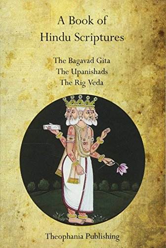 A Book of Hindu Scriptures: The Bagavad: Swami Paramananda