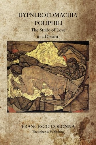 9781770832046: Hypnerotomachia Poliphili: The Strife of Love in a Dream.