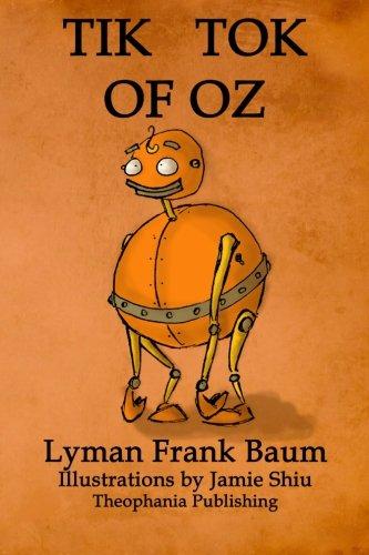 9781770832480: Tik-Tok of Oz: Volume 8 of L.F.Baum's Original Oz Series