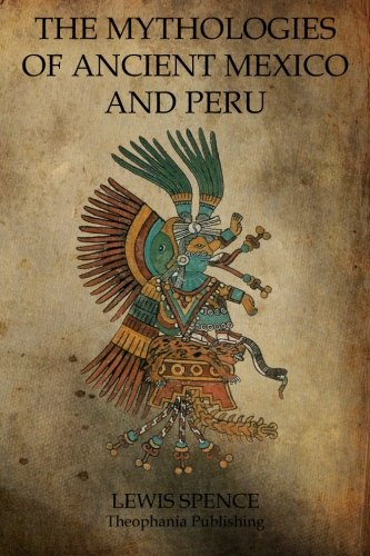 9781770832664: The Mythologies Of Ancient Mexico And Peru