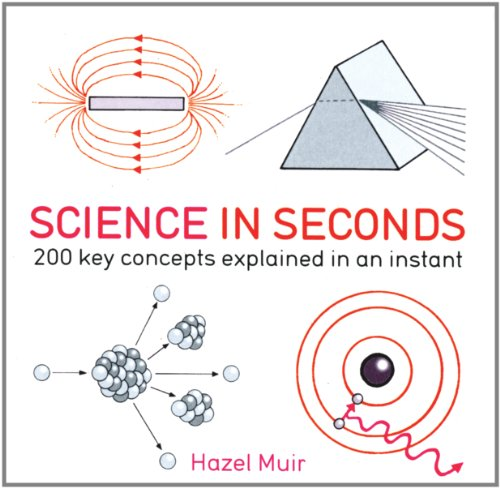 9781770850484: Science in Seconds: 200 Key Concepts Explained in an Instant