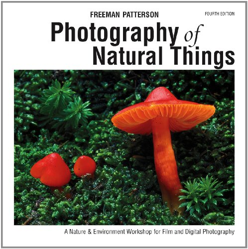 9781770850576: Photography of Natural Things: A Nature & Environment Workshop for Film and Digital Photography