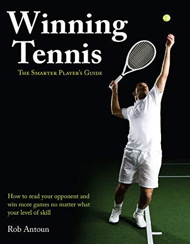 9781770850712: Winning Tennis: The Smarter Player's Guide