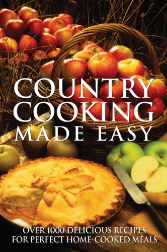 Country Cooking Made Easy: Over 1000 Delicious: Firefly Books