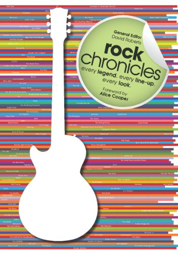 Rock Chronicles : Every Legend, Every Line-Up,
