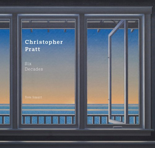 9781770851283: Christopher Pratt: Six Decades