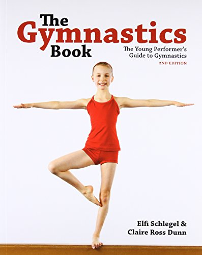 9781770851337: The Gymnastics Book: The Young Performer's Guide to Gymnastics