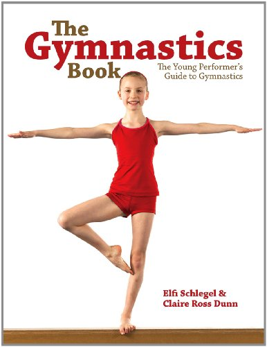 9781770851603: The Gymnastics Book: The Young Performer's Guide to Gymnastics