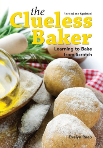 9781770852457: The Clueless Baker: Learning to Bake from Scratch