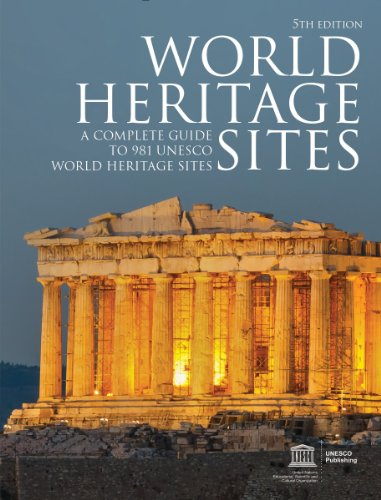 9781770852532: World Heritage Sites: A Complete Guide to 981 UNESCO World Heritage Sites