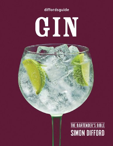 Diffordsguide: Gin: The Bartender's Bible (Hardcover): Simon Difford
