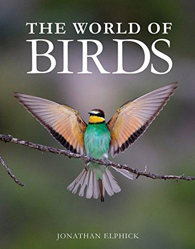 The World of Birds (Hardcover): Jonathan Elphick