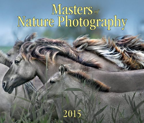 9781770853393: Masters of Nature Photography 2015 Calendar