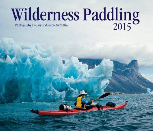 9781770853508: Wilderness Paddling 2015 (Calendars 2015)