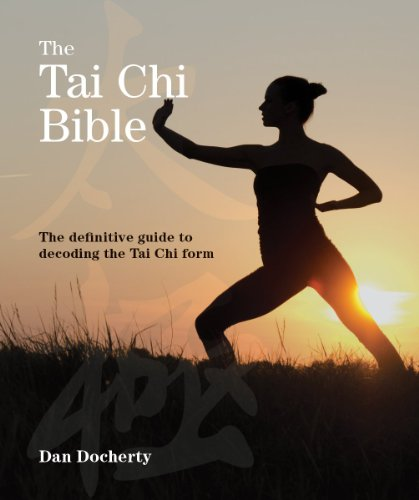 9781770854109: The Tai Chi Bible: The Definitive Guide to Decoding the Tai Chi Form (Subject Bible)