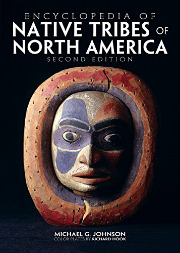 Encyclopedia of Native Tribes of North America: Johnson, Michael G.