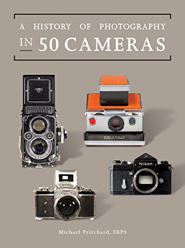 A History of Photography in 50 Cameras 9781770855908 A History of Photography in 50 Cameras explores the 180-year story of perhaps the most widely used device ever built. It covers cameras