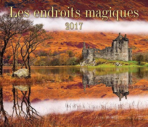9781770856875: Les endroits magiques 2017 (French Edition)