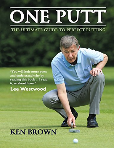 9781770856936: One Putt: The Ultimate Guide to Perfect Putting