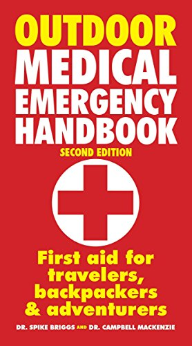 9781770857049: Outdoor Medical Emergency Handbook: First Aid for Travelers, Backpackers and Adventurers