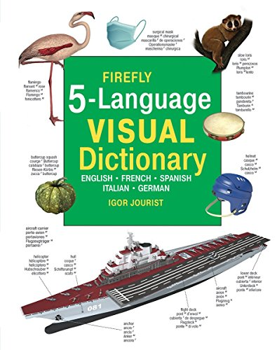 9781770857681: Firefly 5 Language Visual Dictionary: English, French, German, Italian, Spanish