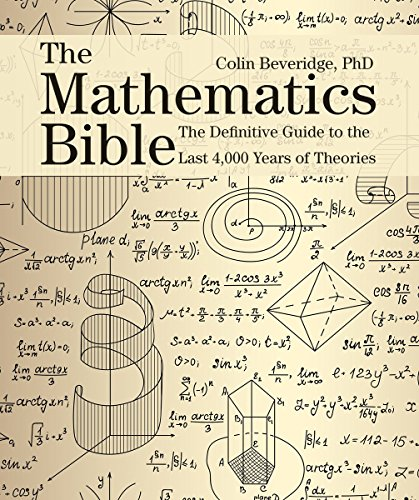 9781770857933: The Mathematics Bible: The Definitive Guide to the Last 4,000 Years of Theories (Subject Bible)
