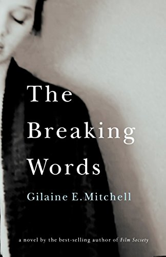The Breaking Words: Mitchell, Gilaine