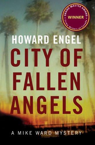 City of Fallen Angels: A Mike Ward: Engel, Howard