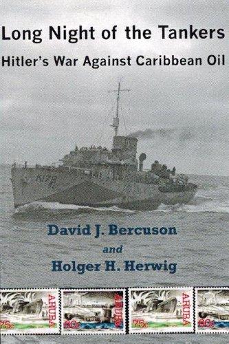 9781770870949: Long Night of the Tankers: Hitler's War Against Caribbean Oil