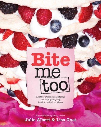 Bite Me Too: ALBERT, JULIE; GNAT,