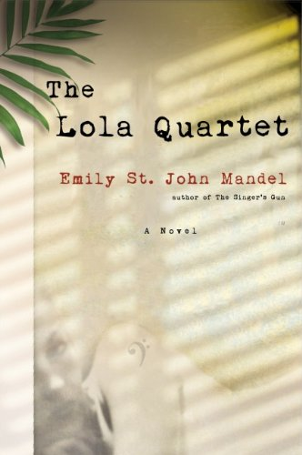 9781770871687: The Lola Quartet