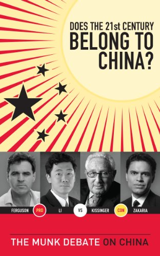 9781770890626: Does the 21st Century Belong to China?: The Munk Debate on China (The Munk Debates)