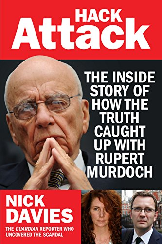 9781770891821: Hack Attack: The Inside Story of How One Journalist Exposed the World's Most Powerful Media Mogul