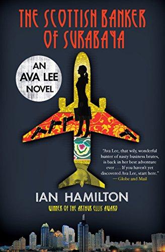 The Scottish Banker of Surabaya (An Ava: Ian Hamilton
