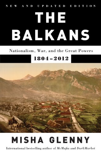 9781770892736: The Balkans: Nationalism, War and the Great Powers, 1804-2012