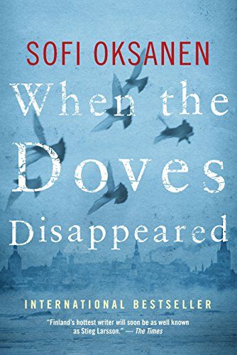 9781770893979: When the Doves Disappeared: A Novel