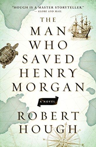 9781770899452: The Man Who Saved Henry Morgan: A Novel