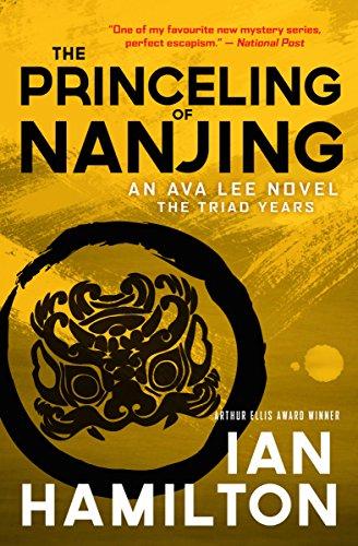 The Princeling of Nanjing (The Triad Years): Ian Hamilton