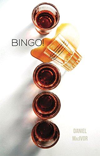 Bingo!: MacIvor, Daniel