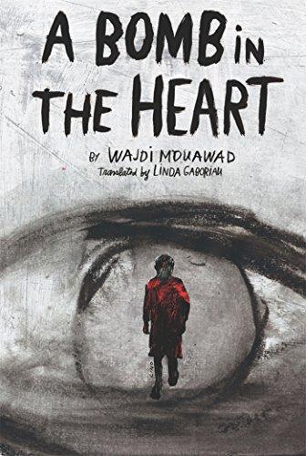 A Bomb in the Heart: Mouawad, Wajdi