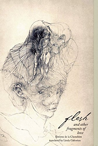 Flesh and Other Fragments of Love (Paperback): Evelyne de la