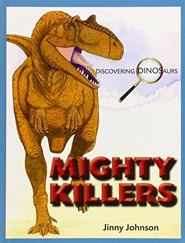 9781770921634: Mighty Killers (Discovering Dinosaurs)