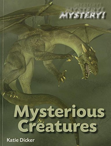 Mysterious Creatures (Mystery): Dicker, Katie