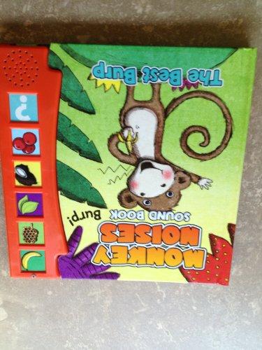 9781770931343: Monkey Noises Sound Book the Best Burp
