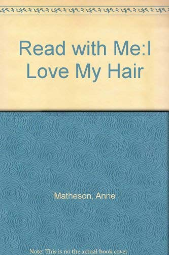 9781770931435: Read with Me:I Love My Hair