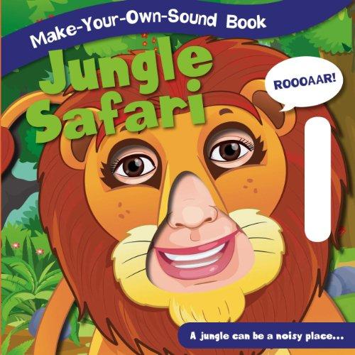 9781770935303: Jungle Safari (Make-Your-Own-Sound Books)