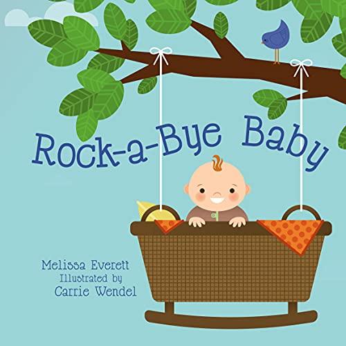 Rock-A-Bye Baby (Flowerpot Press Nursery Rhymes): Everitt, Melissa