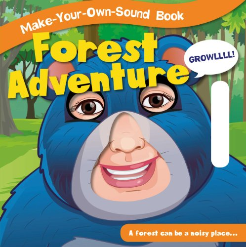 Forest Adventure (Make-Your-Own-Sound Books): Flowerpot Press